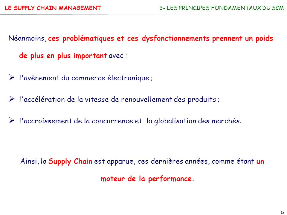 l avènement du commerce électronique ;