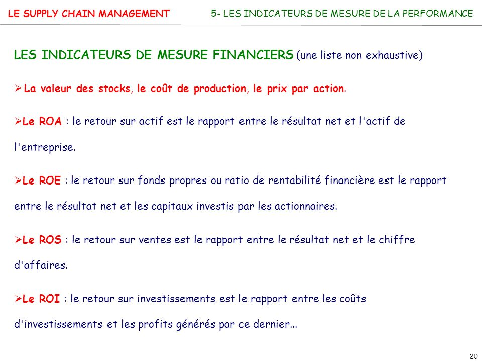 LES INDICATEURS DE MESURE FINANCIERS (une liste non exhaustive)