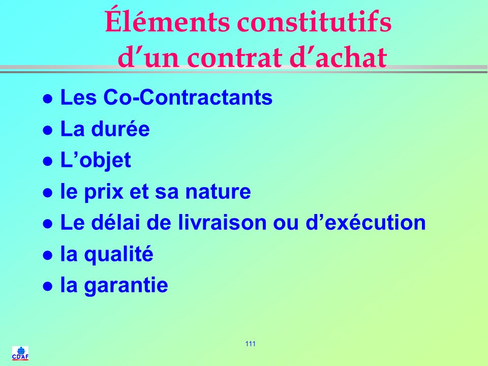 Éléments constitutifs d'un contrat d'achat