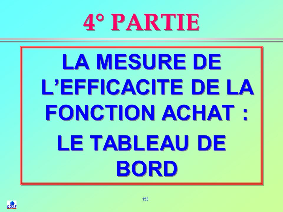 LA MESURE DE L'EFFICACITE DE LA FONCTION ACHAT :