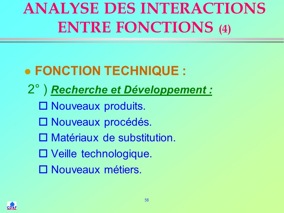 ANALYSE DES INTERACTIONS ENTRE FONCTIONS (4)