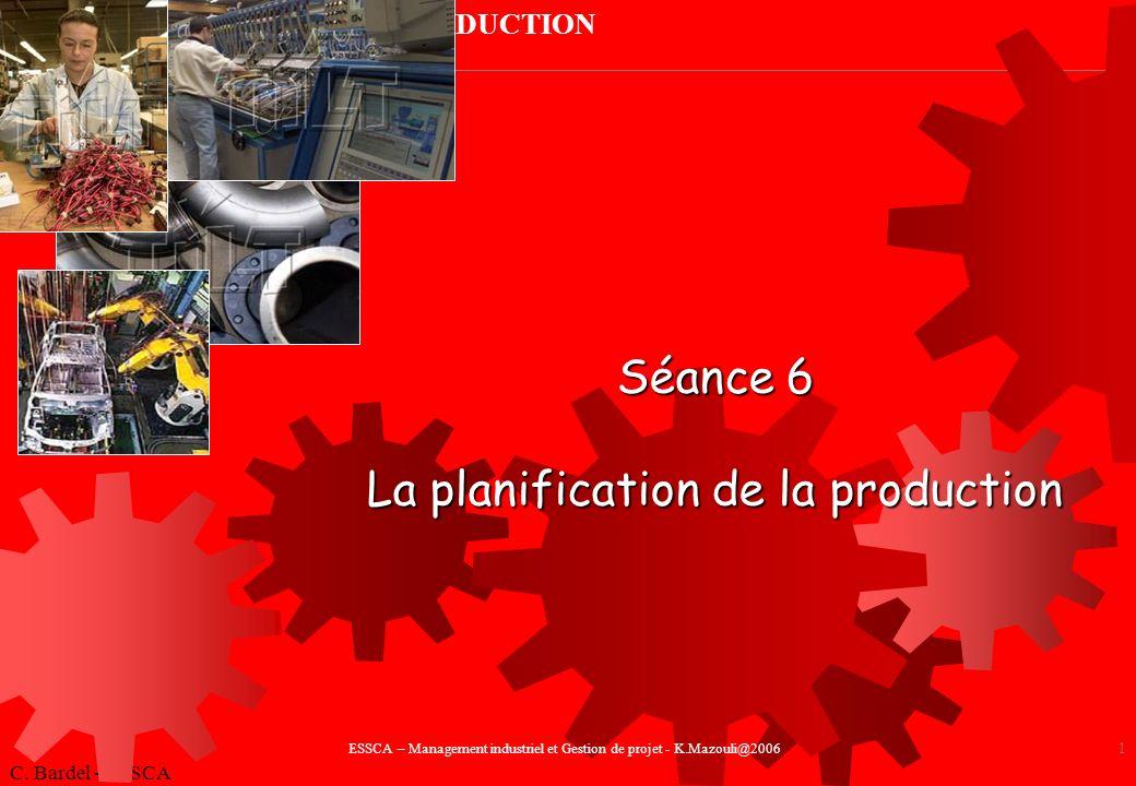 Séance 6 La planification de la production