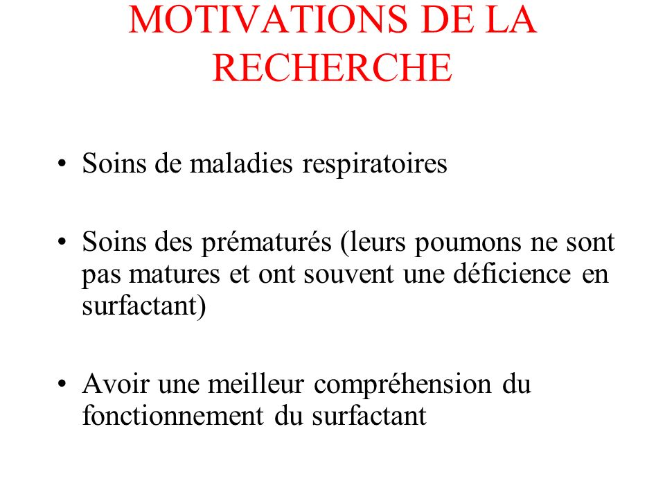 MOTIVATIONS DE LA RECHERCHE