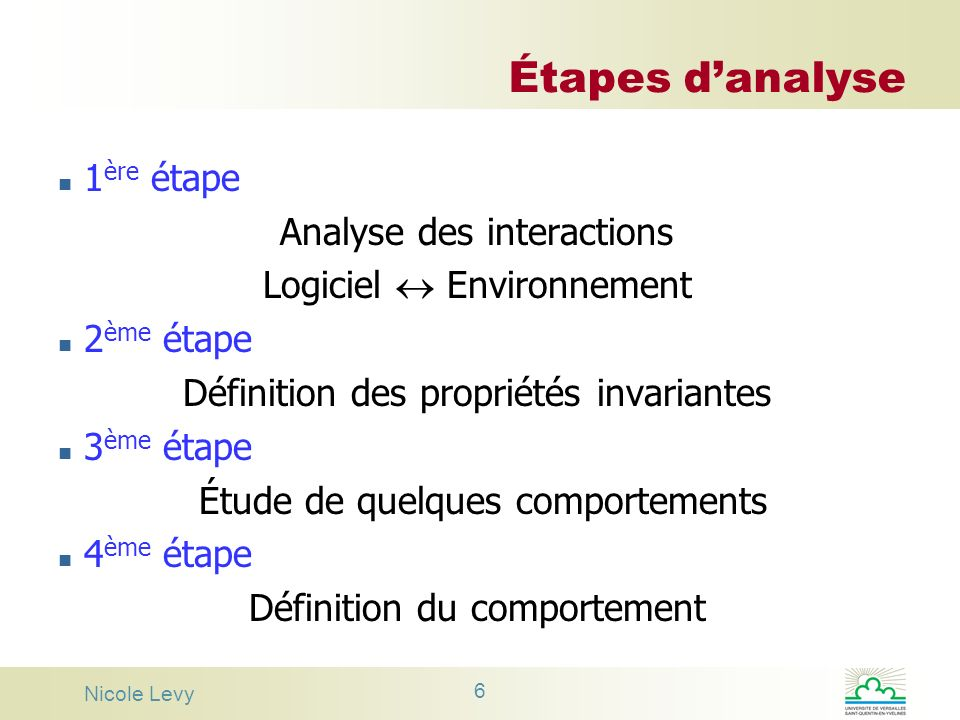 Étapes d'analyse 1ère étape Analyse des interactions
