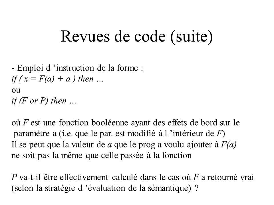 Revues de code (suite) - Emploi d 'instruction de la forme :
