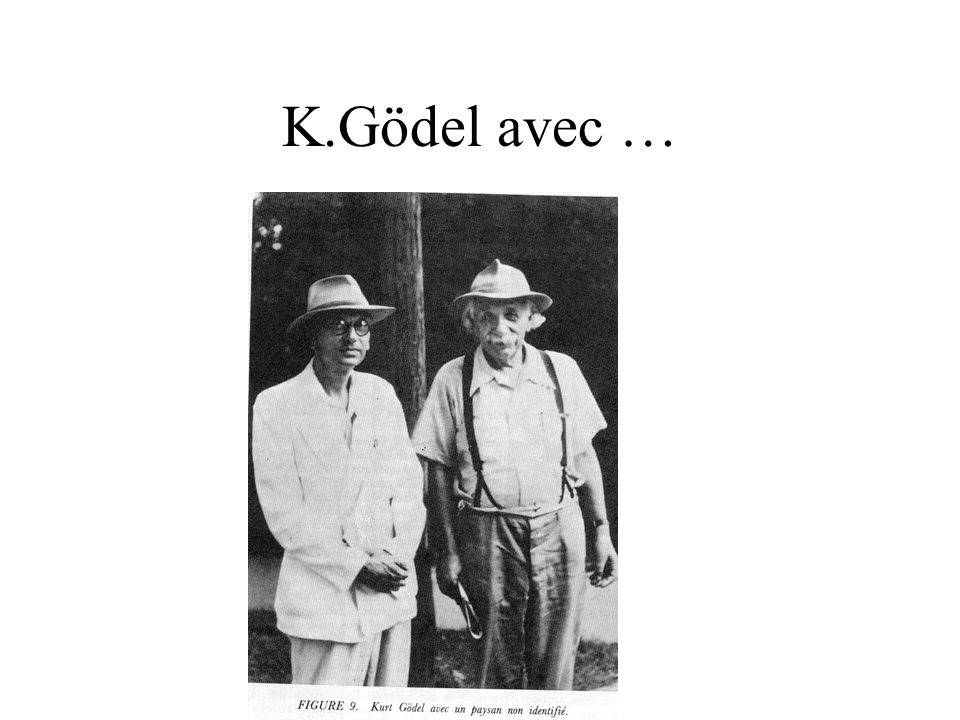 K.Gödel avec …