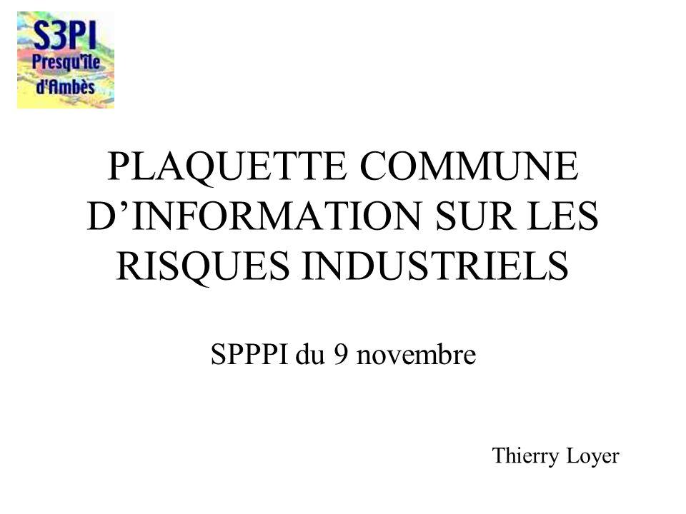 PLAQUETTE COMMUNE D'INFORMATION SUR LES RISQUES INDUSTRIELS