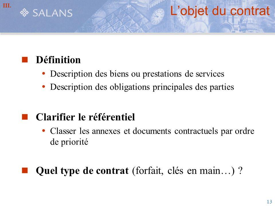 L'objet du contrat Définition Clarifier le référentiel