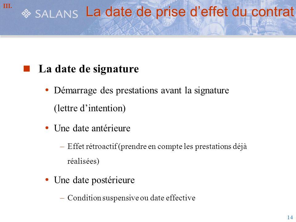 La date de prise d'effet du contrat