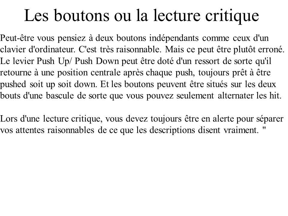 Les boutons ou la lecture critique
