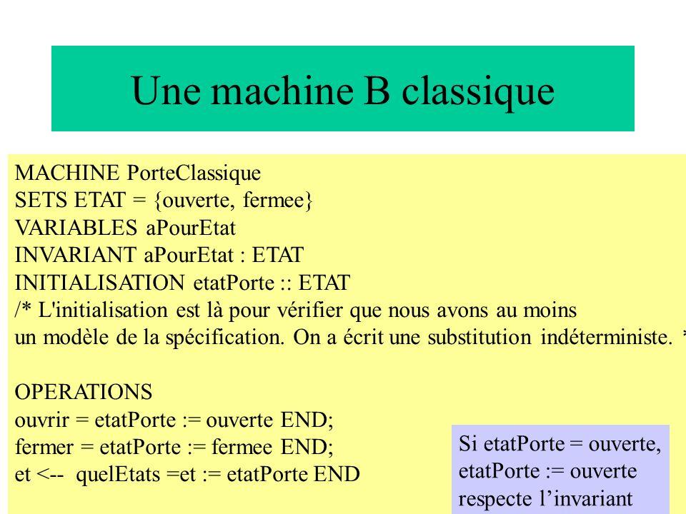 Une machine B classique