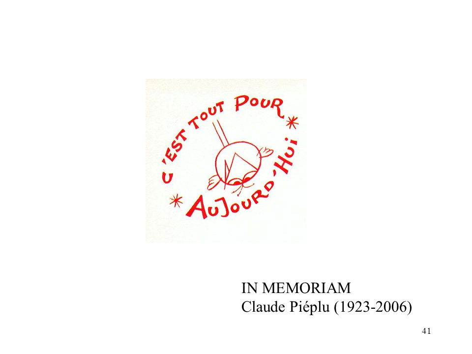 IN MEMORIAM Claude Piéplu (1923-2006)