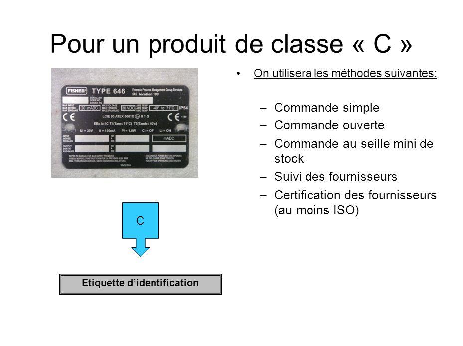 Pour un produit de classe « C »