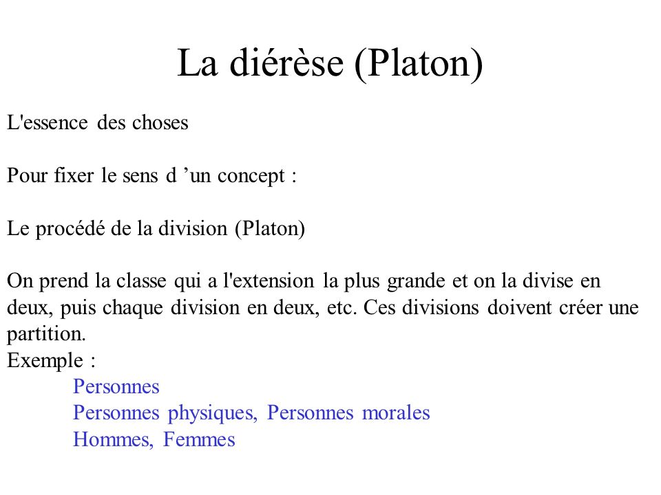 La diérèse (Platon) L essence des choses