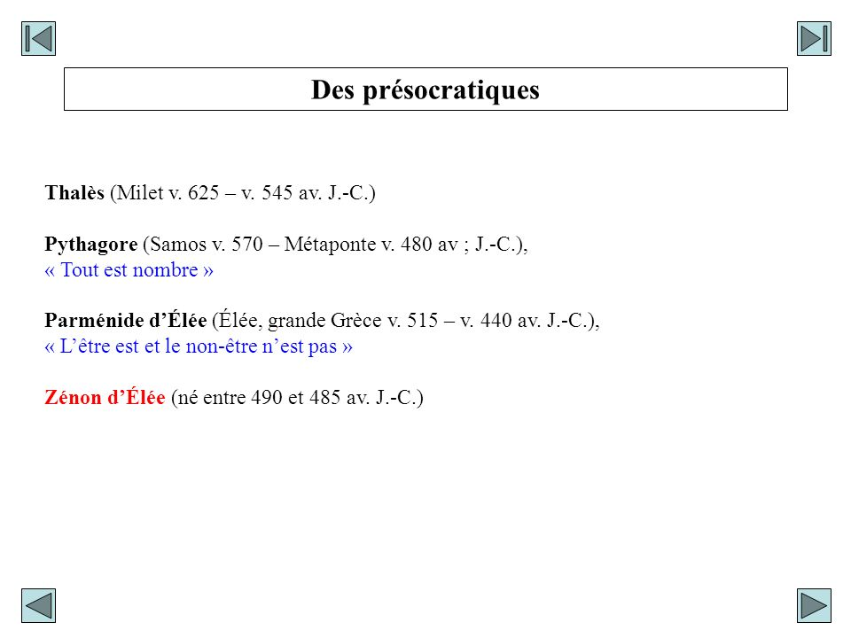 Des présocratiques Thalès (Milet v. 625 – v. 545 av. J.-C.)
