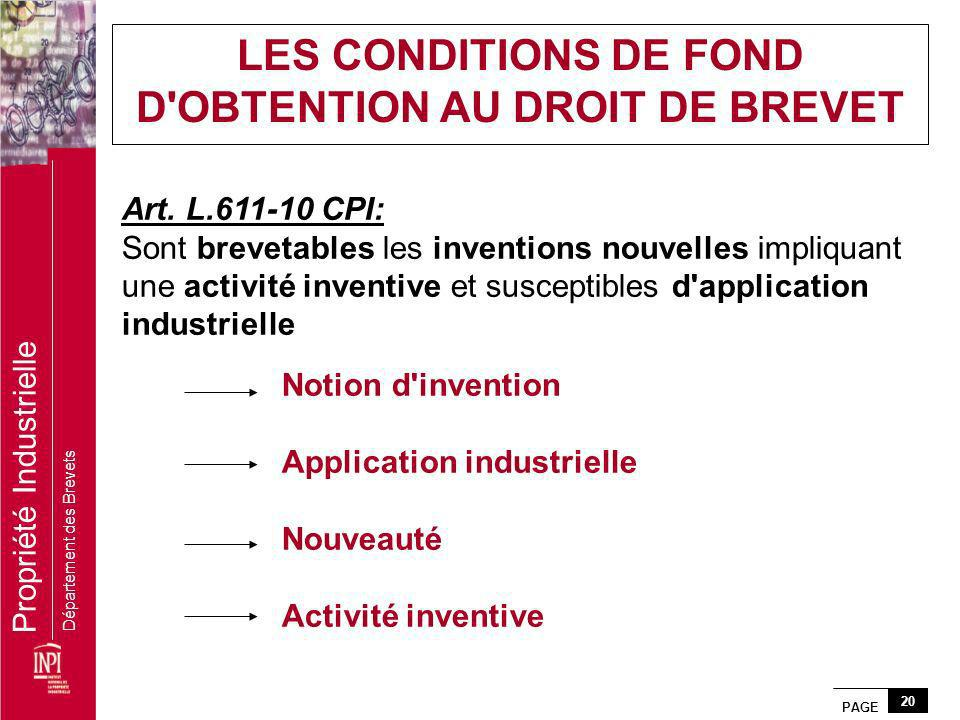 LES CONDITIONS DE FOND D OBTENTION AU DROIT DE BREVET