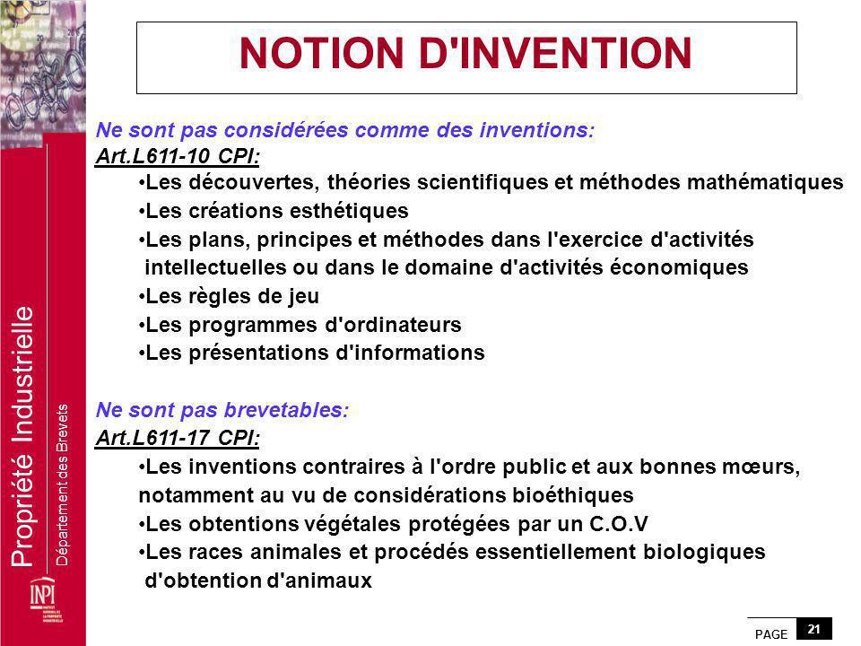 NOTION D INVENTION Ne sont pas considérées comme des inventions: