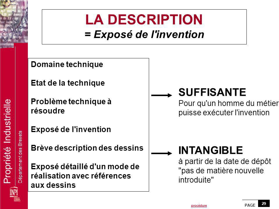LA DESCRIPTION = Exposé de l invention