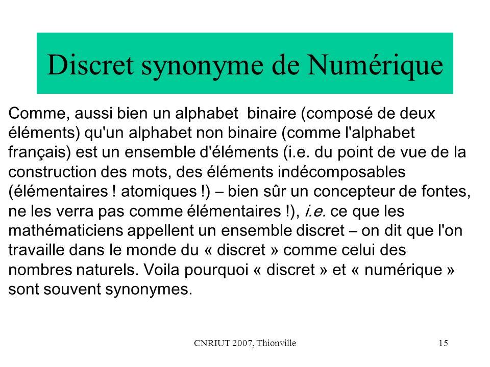 Discret synonyme de Numérique