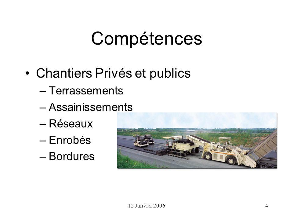 Compétences Chantiers Privés et publics Terrassements Assainissements