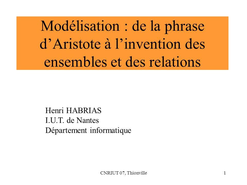 Modélisation : de la phrase d'Aristote à l'invention des ensembles et des relations