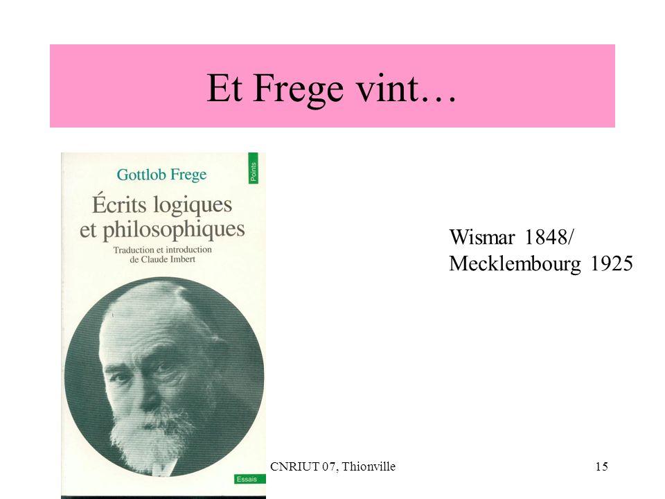 Et Frege vint… Wismar 1848/ Mecklembourg 1925 CNRIUT 07, Thionville