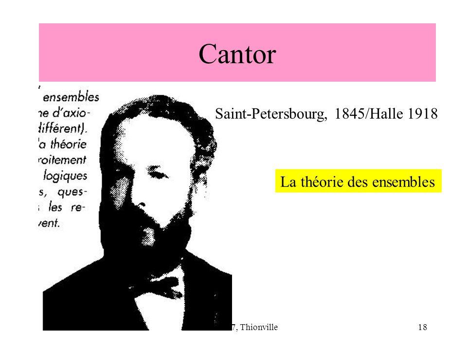 Cantor Saint-Petersbourg, 1845/Halle 1918 La théorie des ensembles