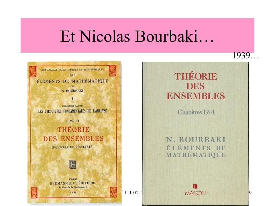 Et Nicolas Bourbaki… 1939… CNRIUT 07, Thionville