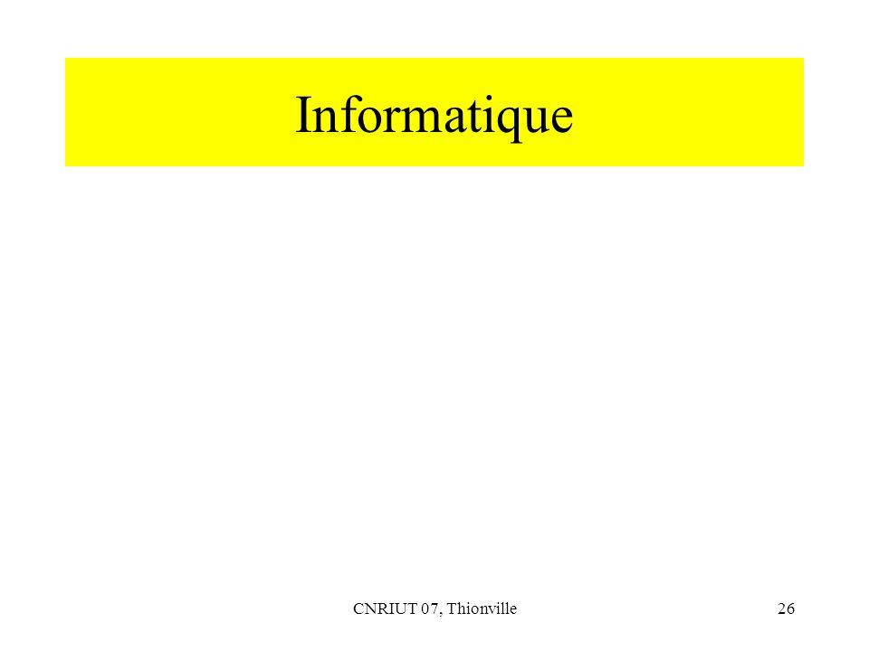 Informatique CNRIUT 07, Thionville