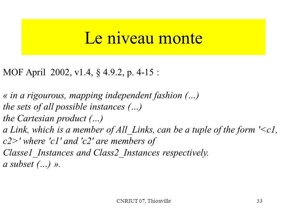 Le niveau monte MOF April 2002, v1.4, § 4.9.2, p :