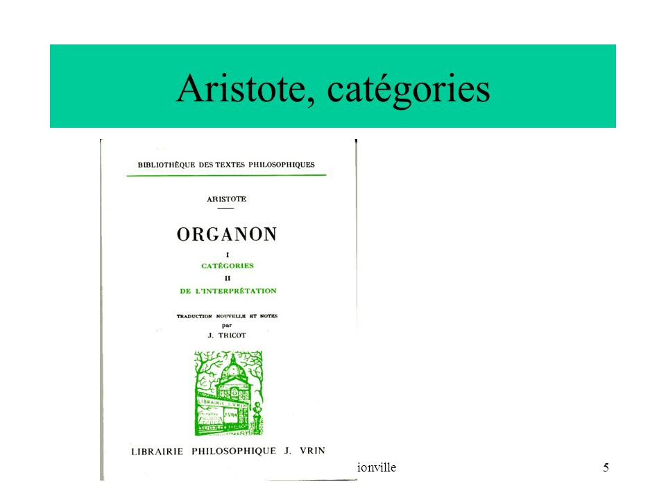 Aristote, catégories CNRIUT 07, Thionville
