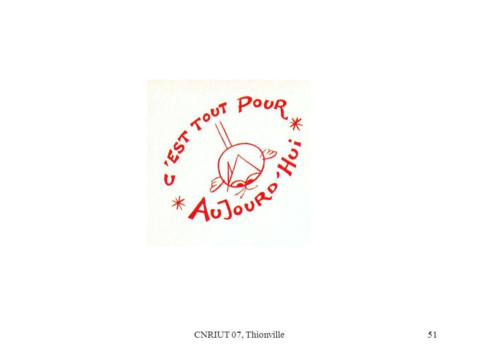 CNRIUT 07, Thionville