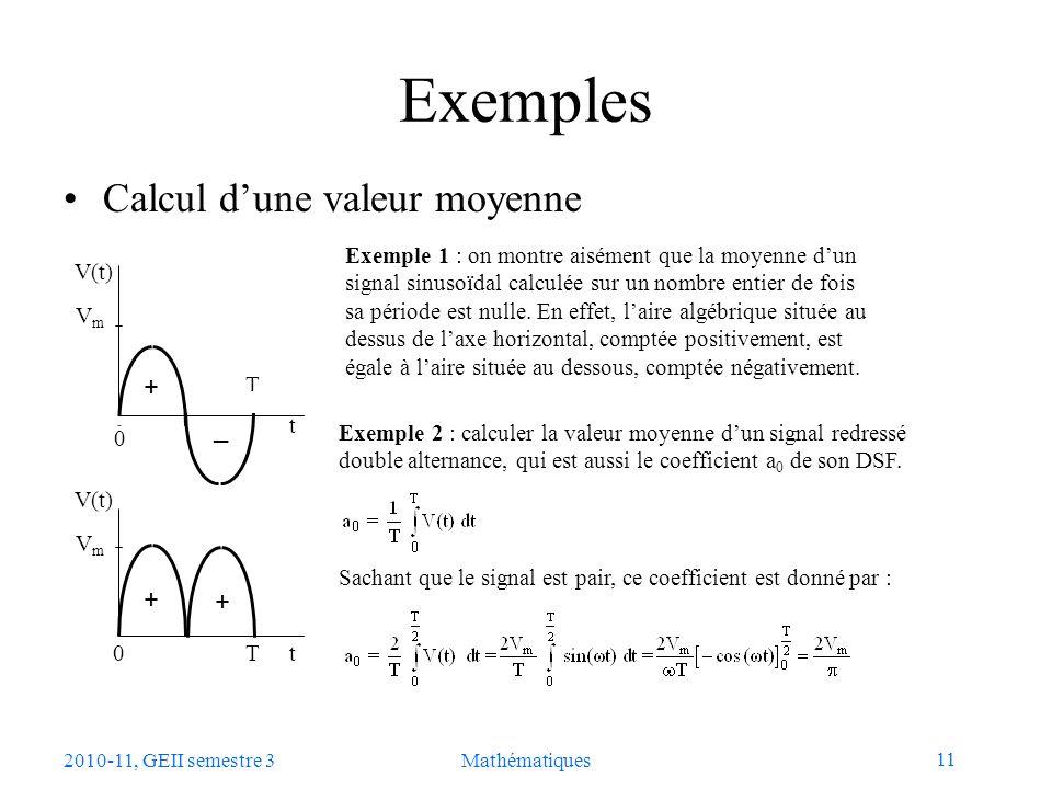 Exemples Calcul d'une valeur moyenne + _ + +