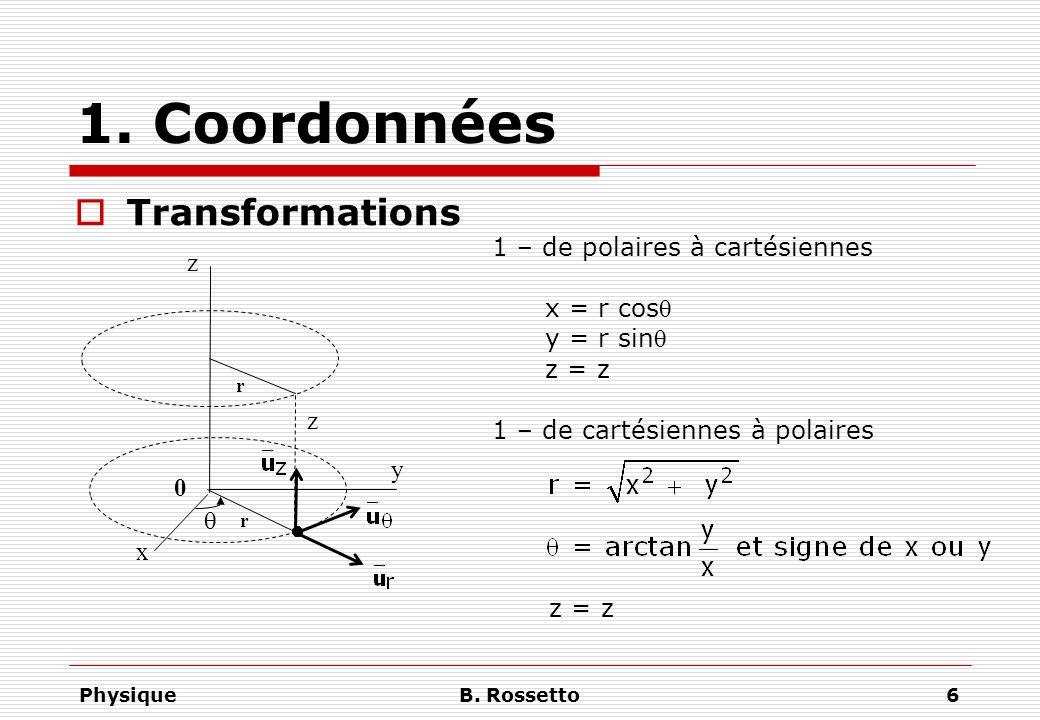 1. Coordonnées Transformations 1 – de polaires à cartésiennes z