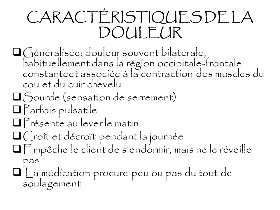 CARACTÉRISTIQUES DE LA DOULEUR