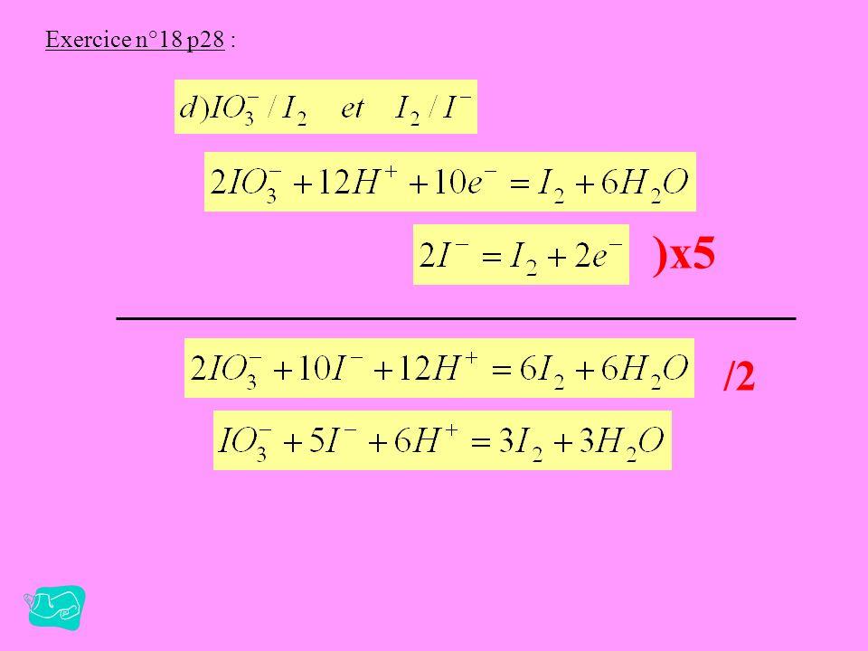 Exercice n°18 p28 : )x5 /2