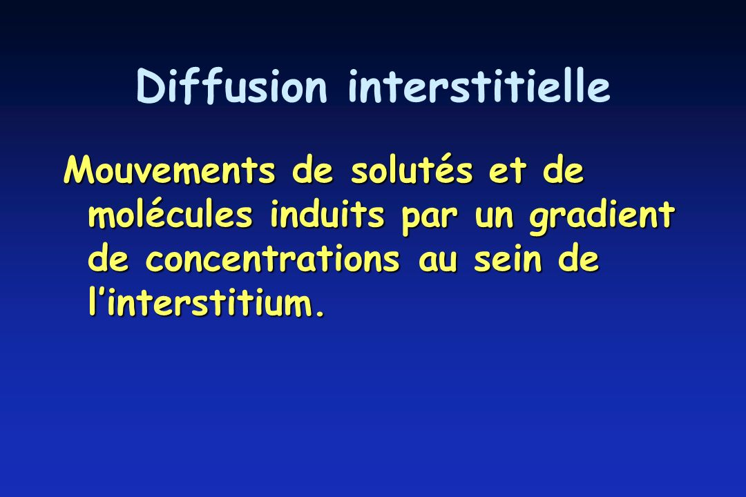 Diffusion interstitielle