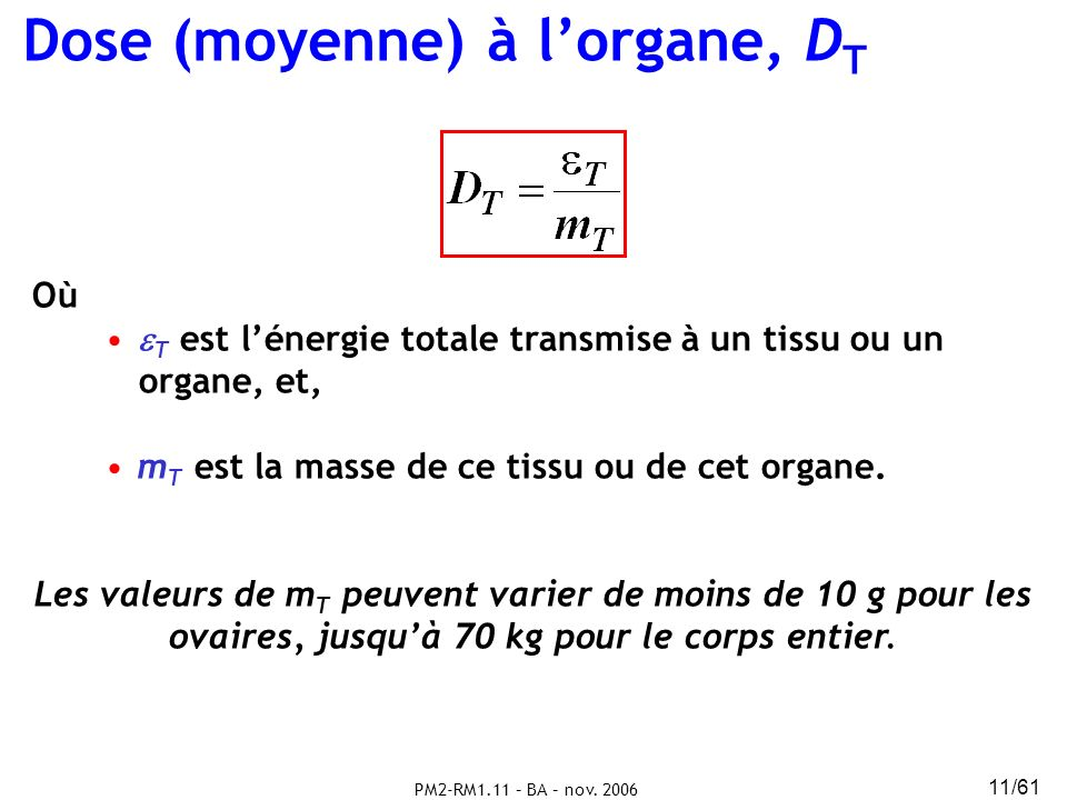 Dose (moyenne) à l'organe, DT
