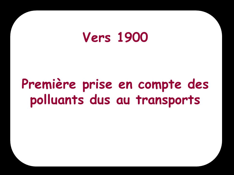 Première prise en compte des polluants dus au transports