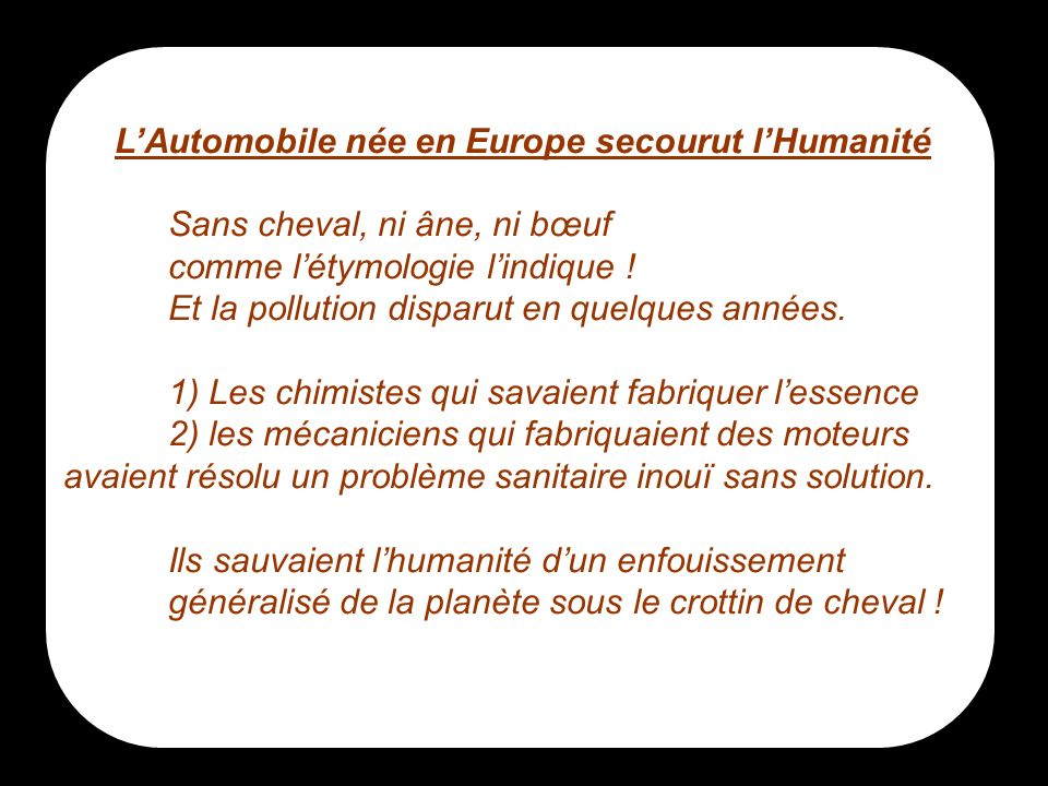 L'Automobile née en Europe secourut l'Humanité