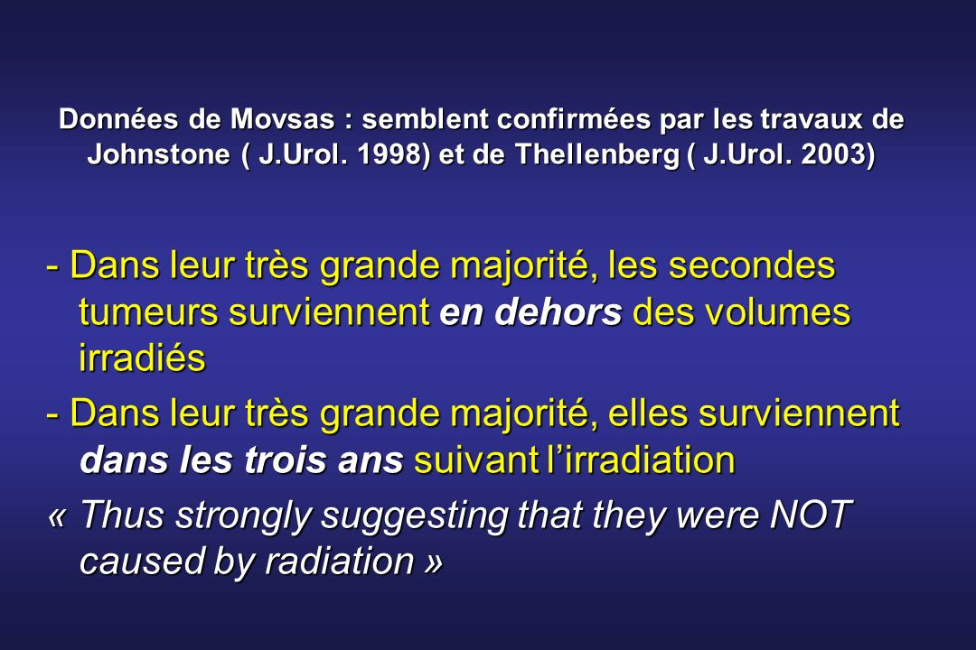 « Thus strongly suggesting that they were NOT caused by radiation »