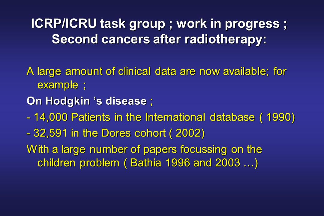ICRP/ICRU task group ; work in progress ; Second cancers after radiotherapy: