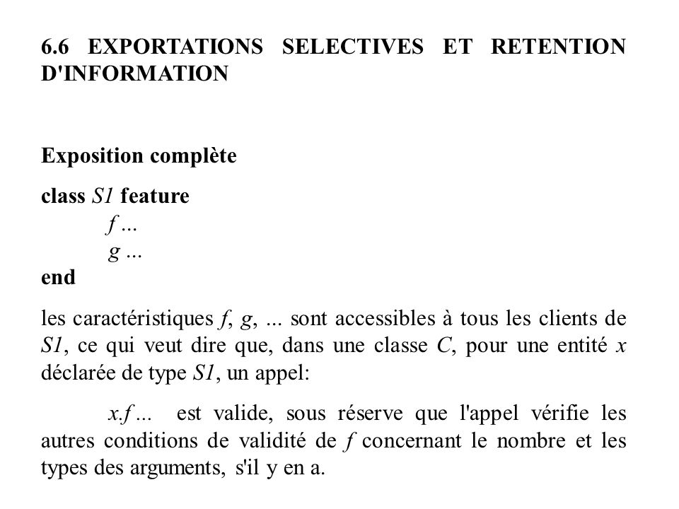 6.6 EXPORTATIONS SELECTIVES ET RETENTION D INFORMATION
