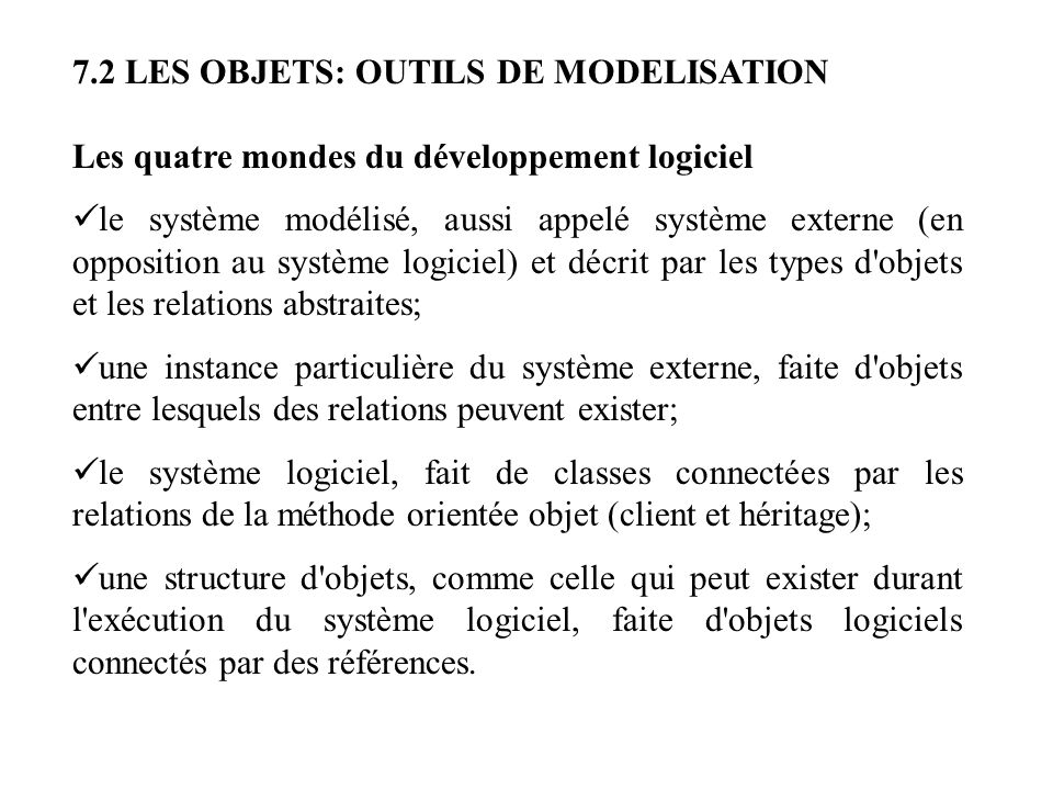 7.2 LES OBJETS: OUTILS DE MODELISATION