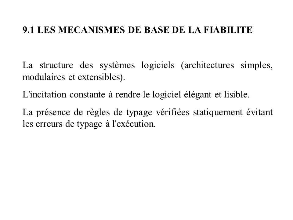 9.1 LES MECANISMES DE BASE DE LA FIABILITE