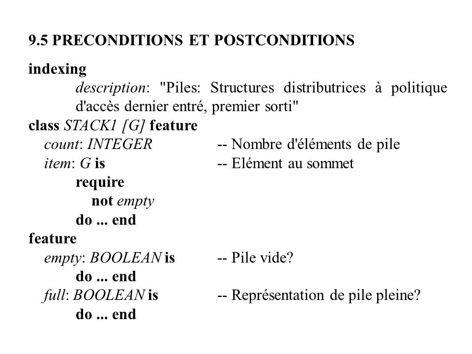 9.5 PRECONDITIONS ET POSTCONDITIONS