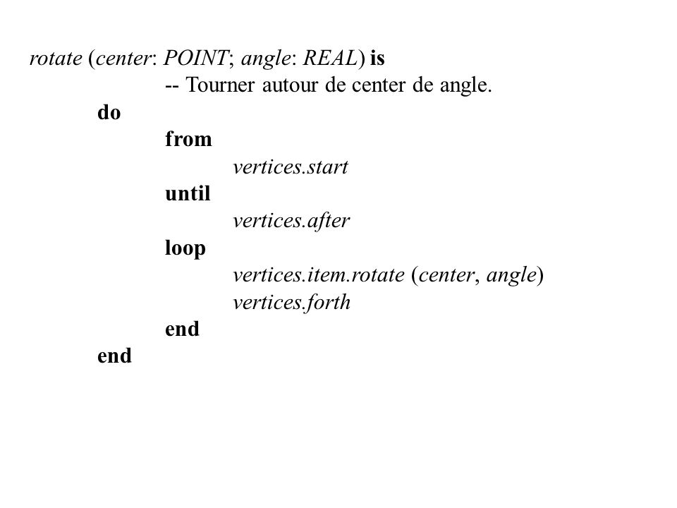 rotate (center: POINT; angle: REAL) is