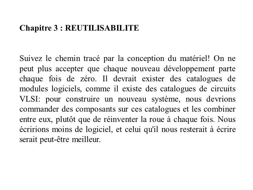 Chapitre 3 : REUTILISABILITE