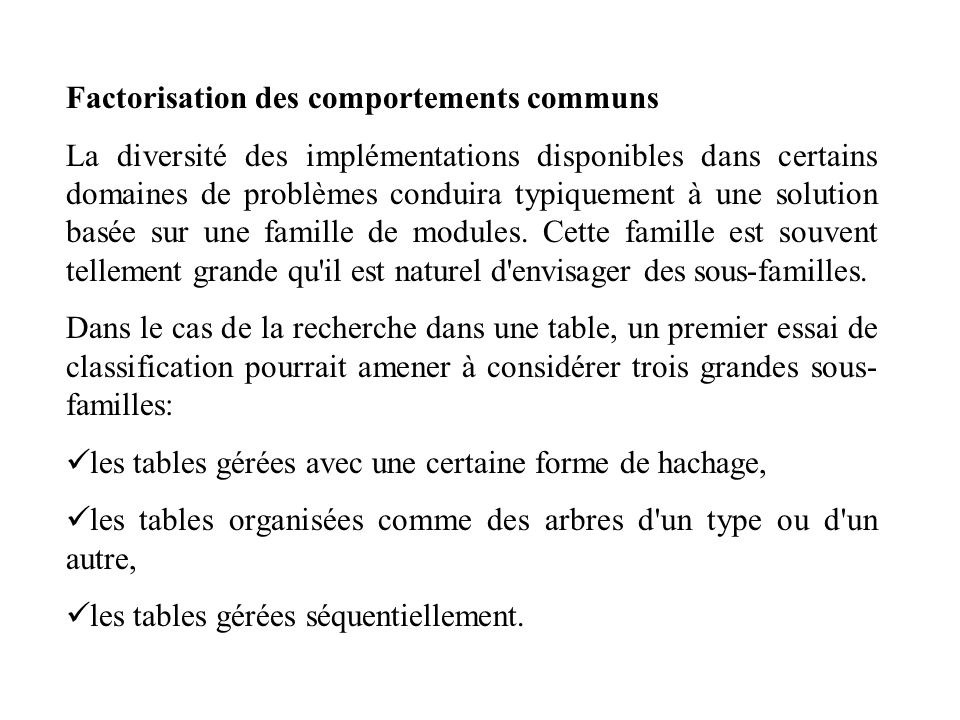 Factorisation des comportements communs