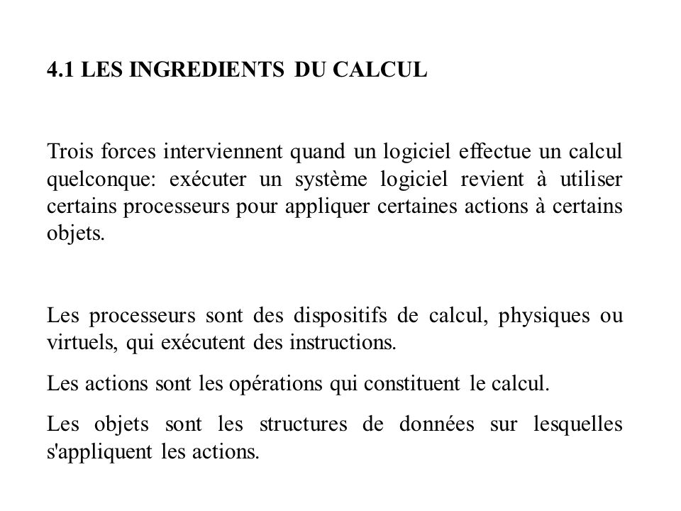 4.1 LES INGREDIENTS DU CALCUL